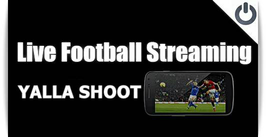 streaming olahraga di Yalla Shoot